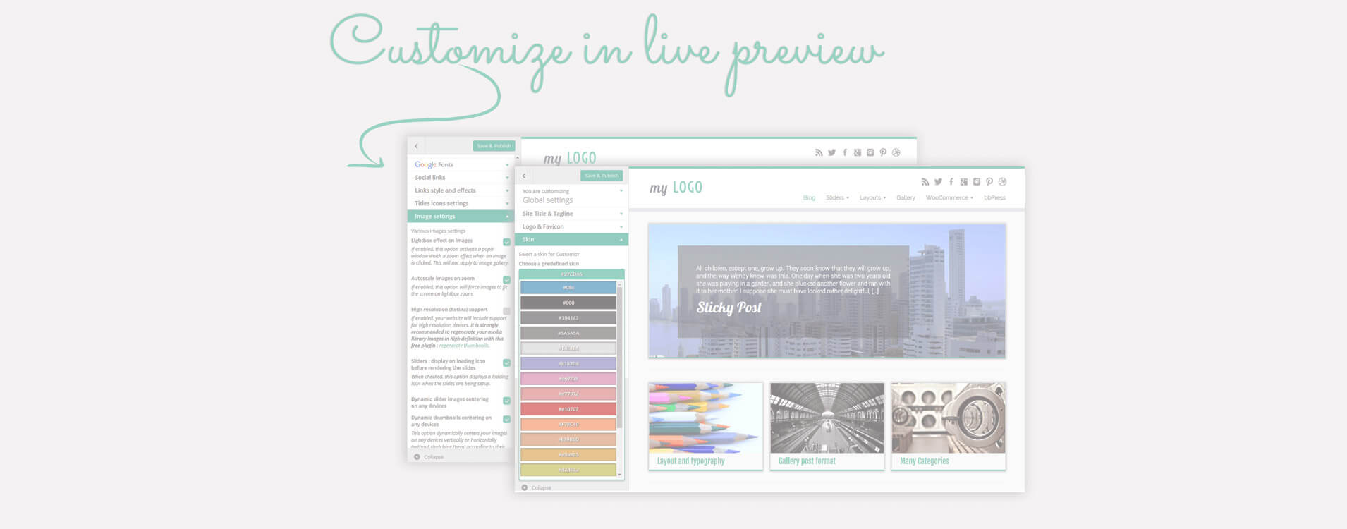 Many layout and design options are available from the WordPress customizer screen : see your changes live !